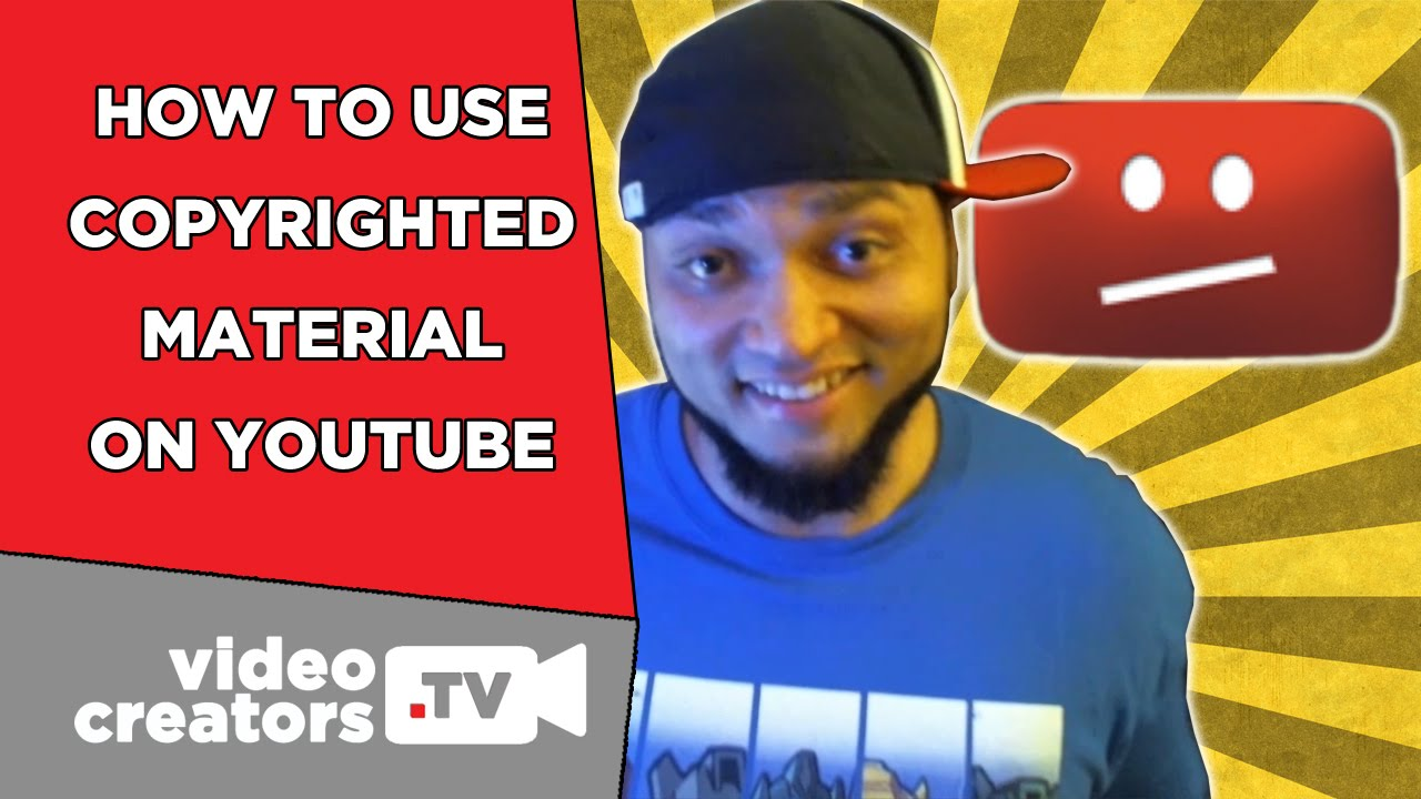 How To Legally Use Copyrighted Music, Games, and Movies on YouTube